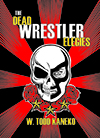 book cover for The Dead Wrestler Elegies